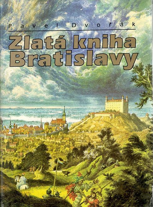 Dvořák Pavel, Zlatá kniha Bratislavy
