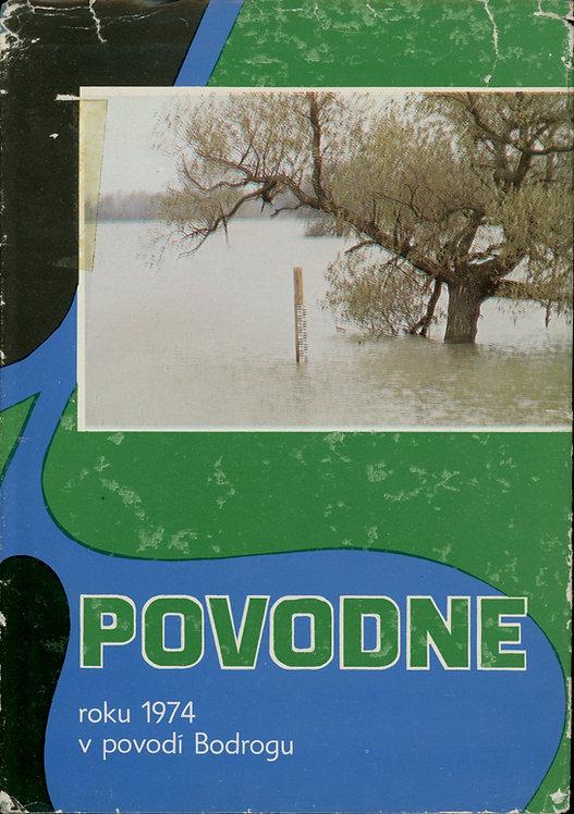 Povodne roku 1974 v povodí Bodrogu