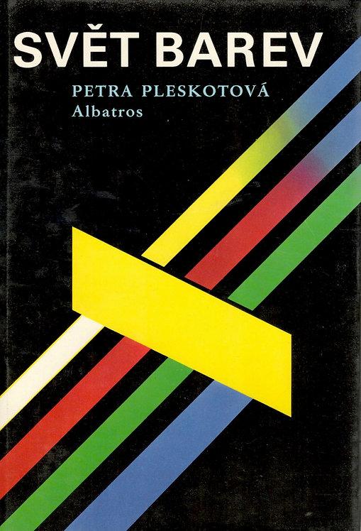 Pleskotová Petra, Svět barev