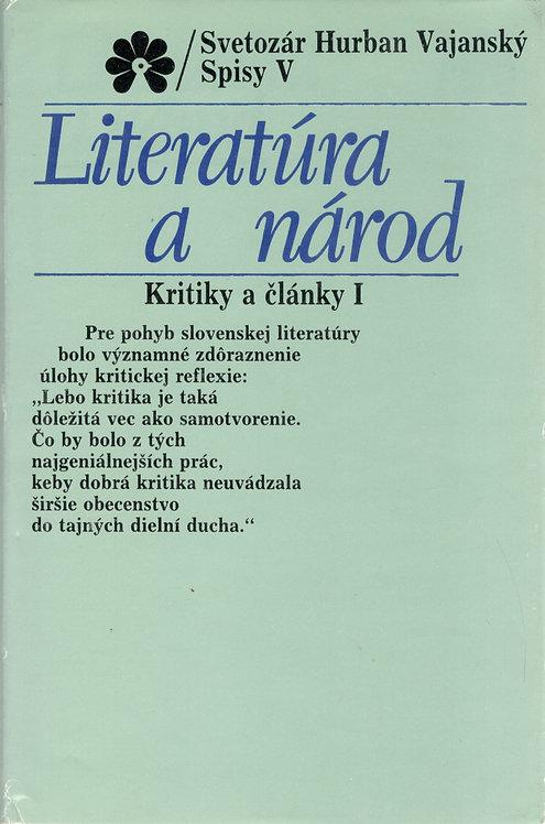 Vajanský Svetozár Hurban, Literatúra a národ, Kritiky a články I