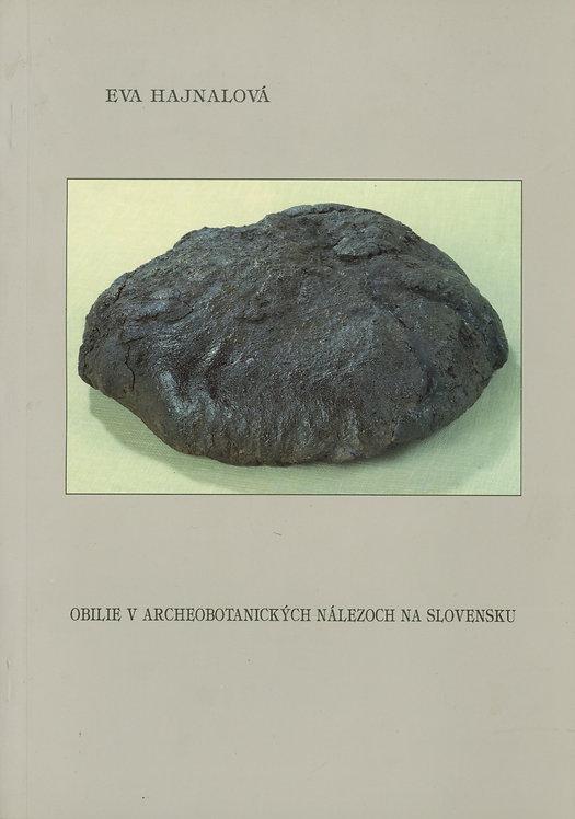 Hajnalová Eva, Obilie v archeobotanických nálezoch na Slovensku