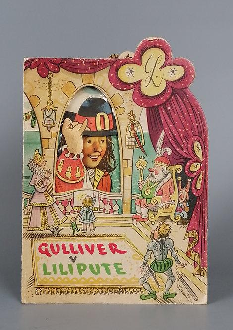 Swift J., Gulliver v Lilipute