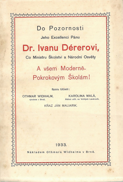 Maliarik Ján - Widhalm O. - Malá K., Do Pozornosti Jeho Excellenci Pánu Dr.