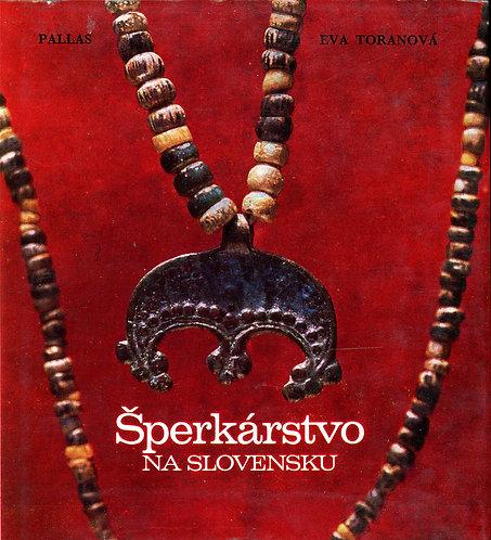 Toranová Eva, Šperkárstvo na Slovensku
