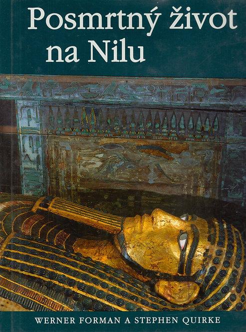 Forman W. - Quirke S., Posmrtný život na Nilu