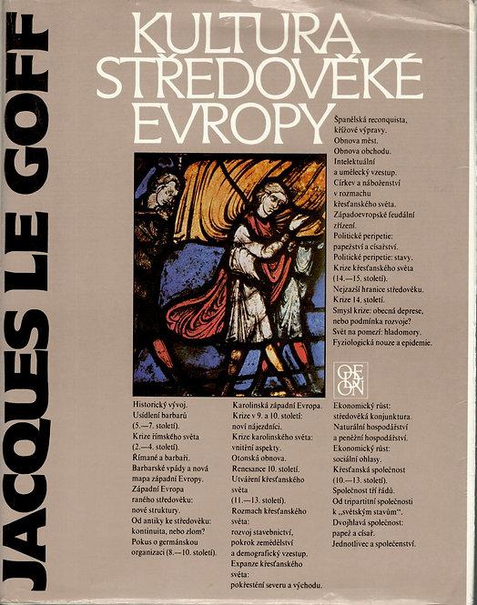 Goff Jacques Le, Kultura středověké Evropy