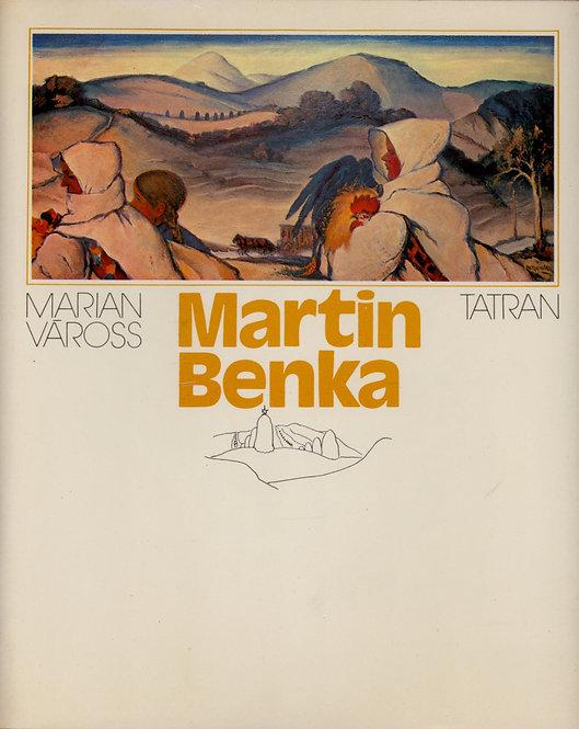 Váross Marian, Martin Benka