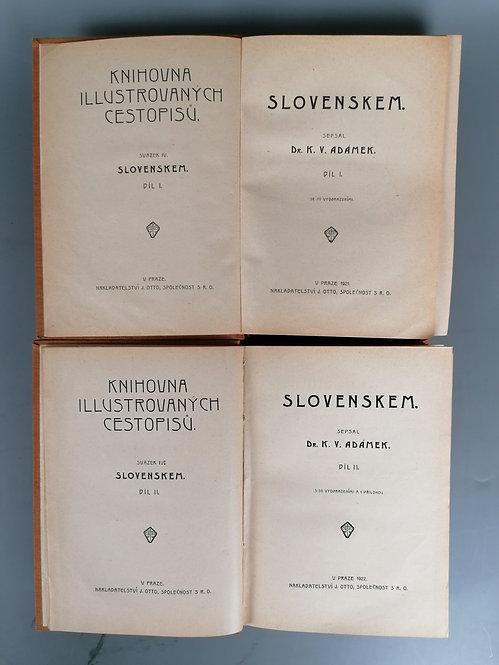 Adámek K. V., Slovenskem, I. - II.