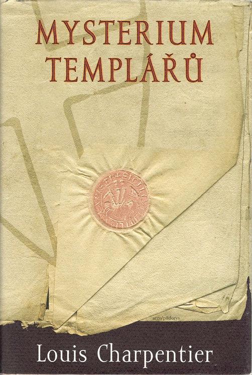 Charpentier Louis, Mysterium templářů