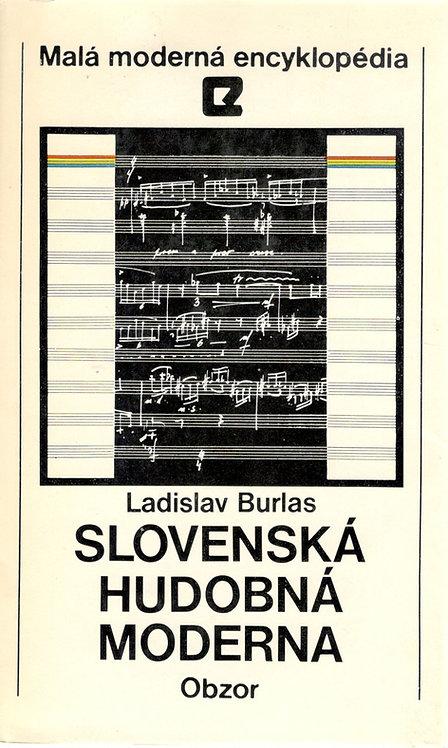 Burlas Ladislav, Slovenská hudobná moderna
