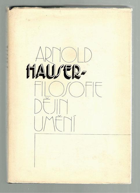 Hauser Arnold, Filosofie dějin umění