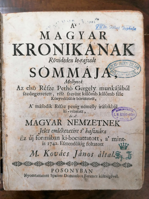 Kovács János, M. - A magyar kronikának rövideden le-rajzolt sómmája