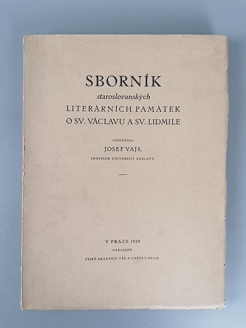 Vajs Josef, Sborník staroslovanských literárních památek o Sv. Václavu a Sv. Lid