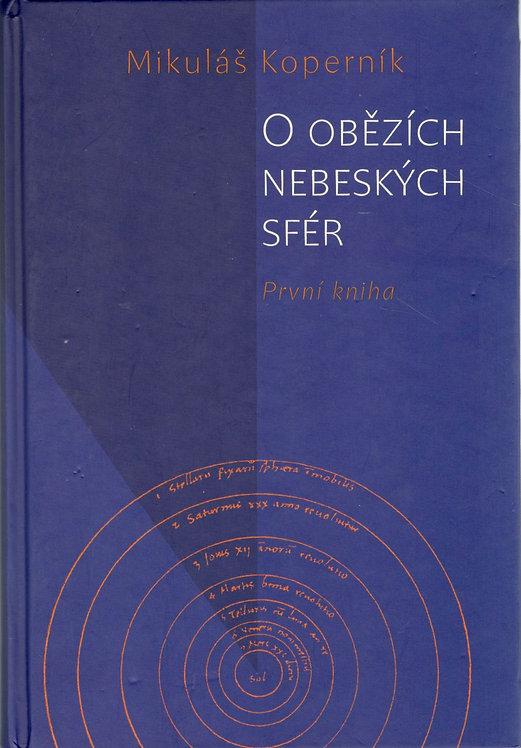 Koperník Mikuláš, O obězích nebeských sfér
