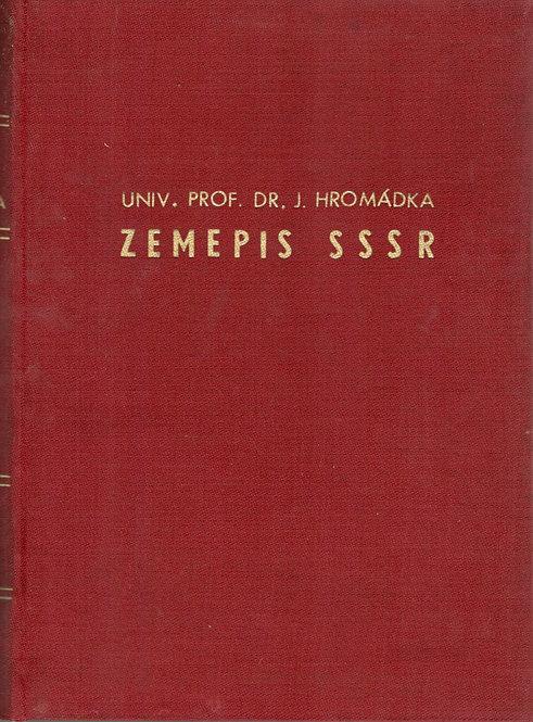 Hromádka Ján, Zemepis SSSR
