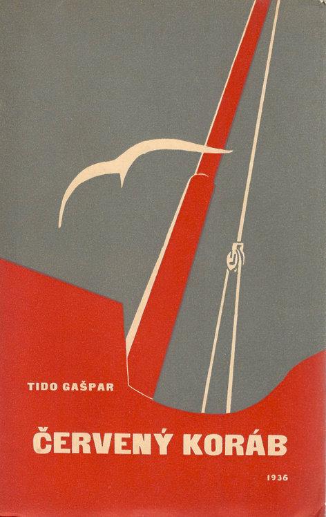 Gašpar Tido, Červený koráb