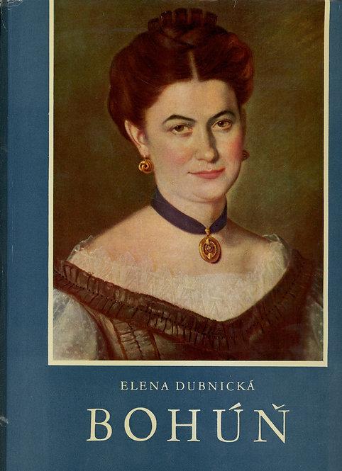 Dubnická Elena, Bohúň