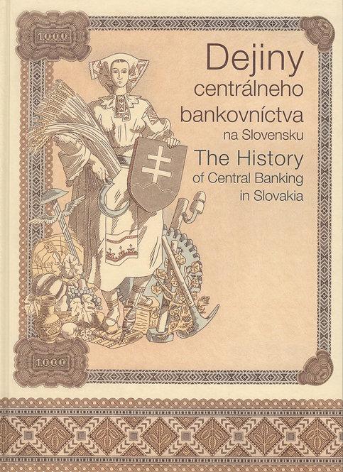 Dejiny centrálneho bankovníctva na Slovensku