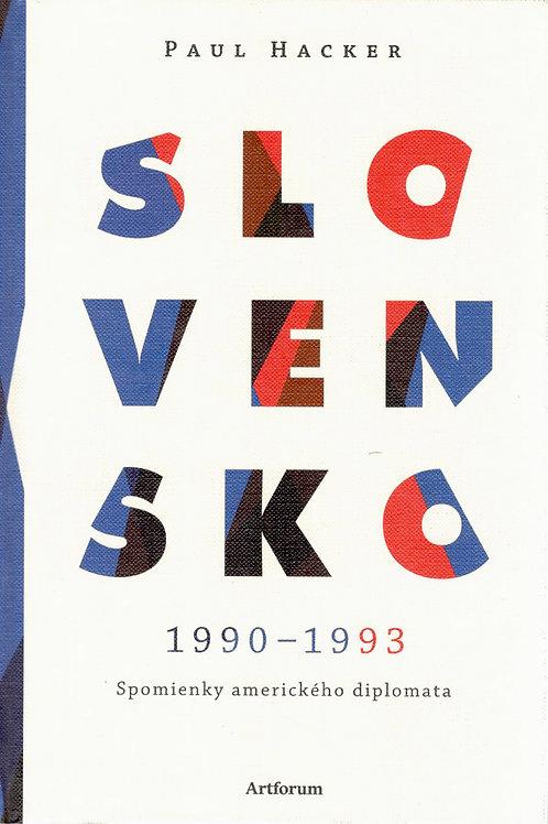 Hacker Paul, Slovensko 1990 - 1993. Spomienky amerického diplomata