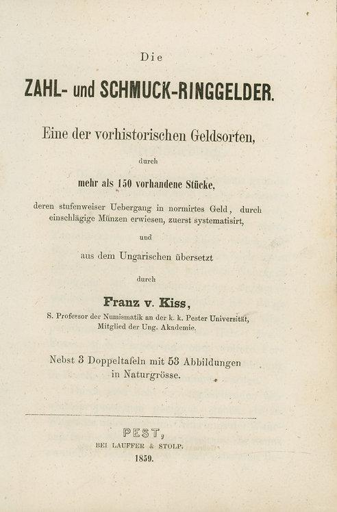 Kiss Franz v., Die Zahl- und Schmuck-Ringgelder