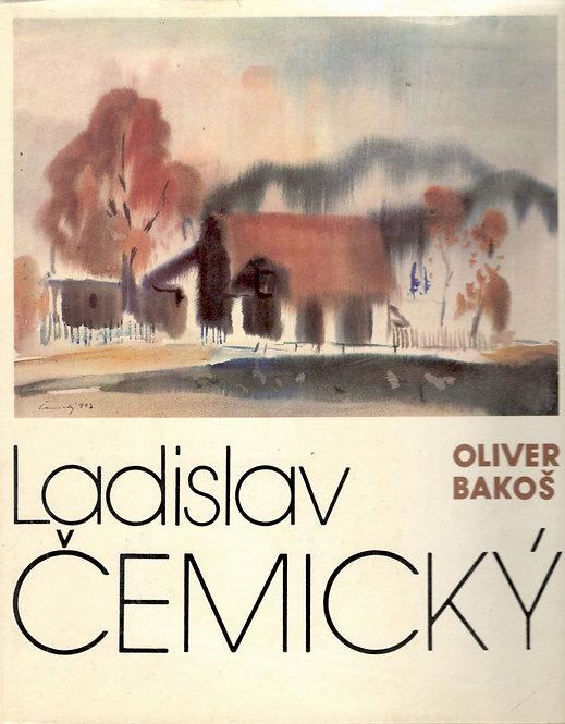Bakoš Oliver, Ladislav Čemický