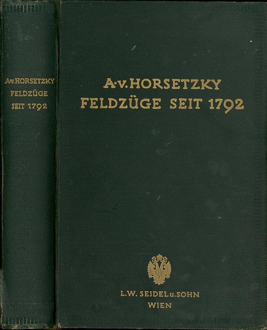 Horsetzky Adolf Von, Feldzüge seit 1792