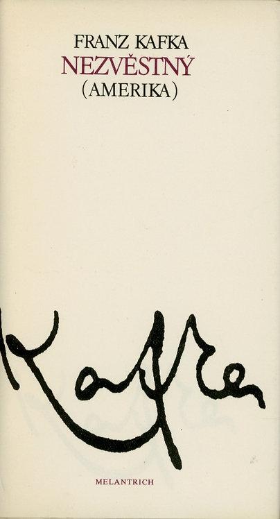 Kafka Franz, Nezvěstný (Amerika)