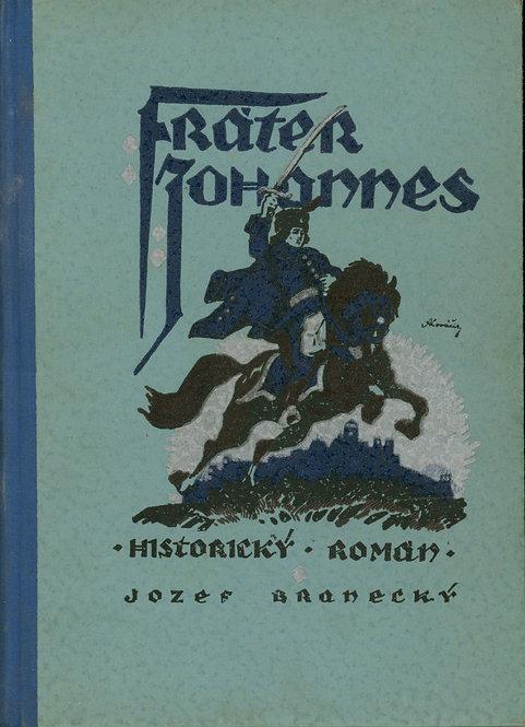 Branecký Jozef, Fráter Johannes, Historický román