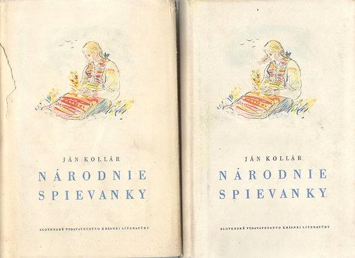 Kollár Ján, Národnie spievanky, I. - II.
