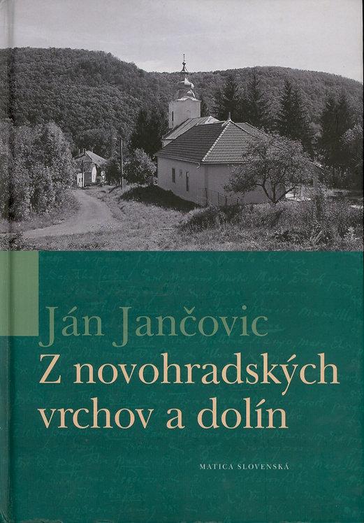 Jančovič Ján, Z novohradských vrchov a dolín