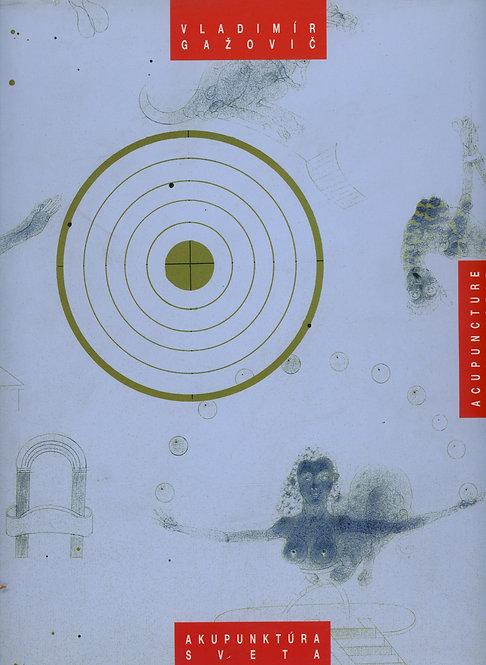 Trojanová Eva, Vladimír Gažovič - Akupunktúra sveta