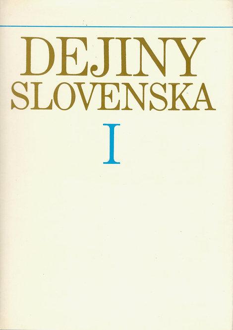Dejiny Slovenska I.
