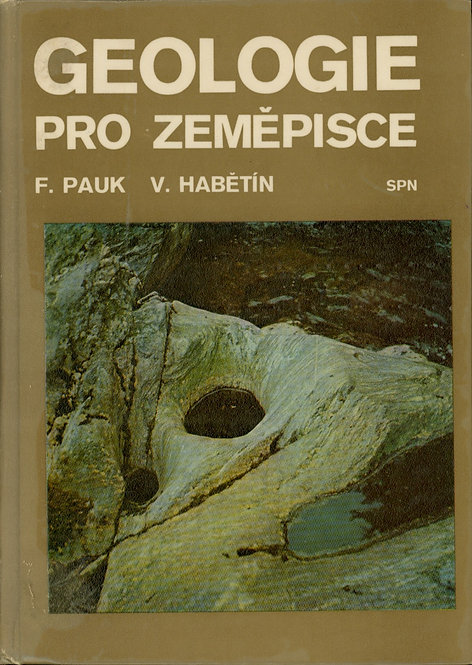 Pauk F. - Habětín V., Geologie pro zeměpisce