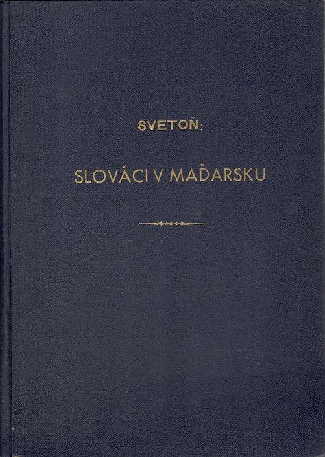 Svetoň Ján, Slováci v Maďarsku