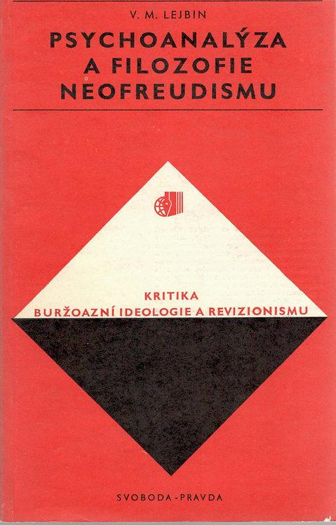Lejbin V. M., Psychoanalýza a filozofie neofreudismu