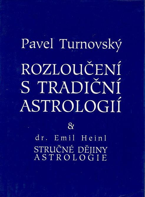Turnovský Pavel, Rozloučení s tradiční astrologií