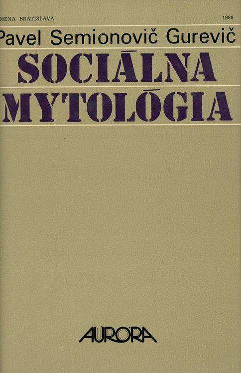 Gurevič Pavel Semionovič, Sociálna mytológia