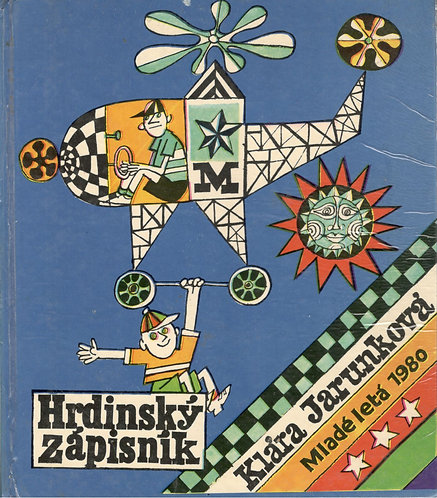 Jarunková Klára, Hrdinský zápisník (1980)