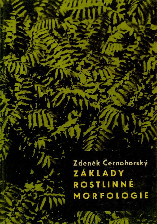 Černohorský Zdeněk, Základy rostlinné morfologie