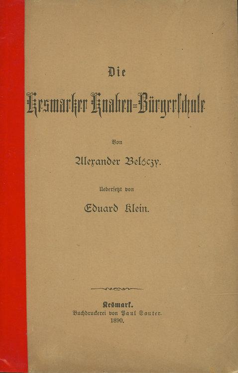 Die Kesmarker Knaben-Bürgerschule