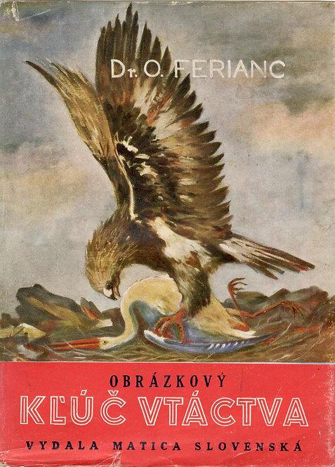 Ferianc O., Obrázkový kľúč vtáctva