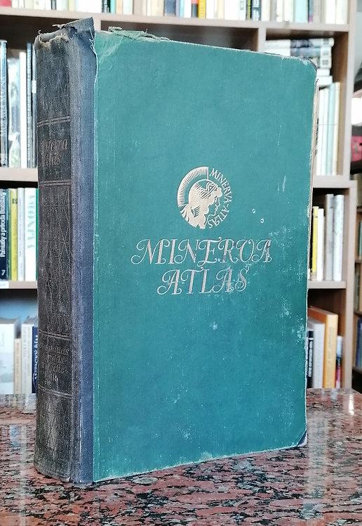 Minerva Atlas. Handatlas für das Deutsche Volk
