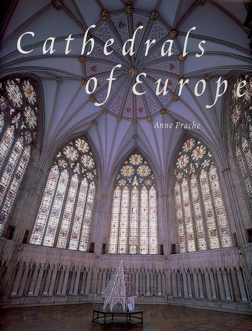 Prache Anne, Cathedrals of Europe