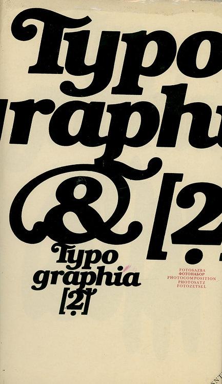 Hlavsa Oldřich - Wick Karel, Typographia 2