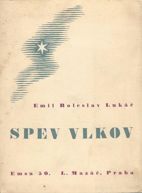 Lukáč Emil Boleslav, Spev vlkov