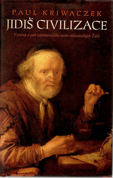 Kriwaczek Paul, Jidiš civilizace. Vzestup a pád zapomenutého světa aškenázských
