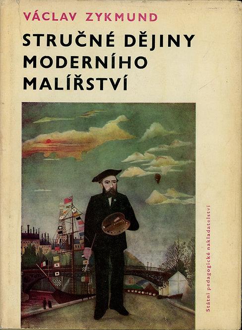 Zykmund Václav, Stručné dějiny moderního malířství