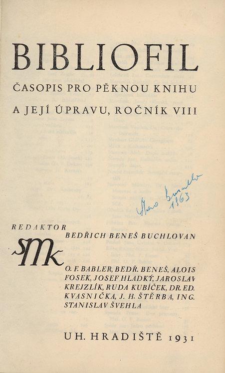 BIBLIOFIL časopis pro pěknou knihu a její úpravu, ročník VIII