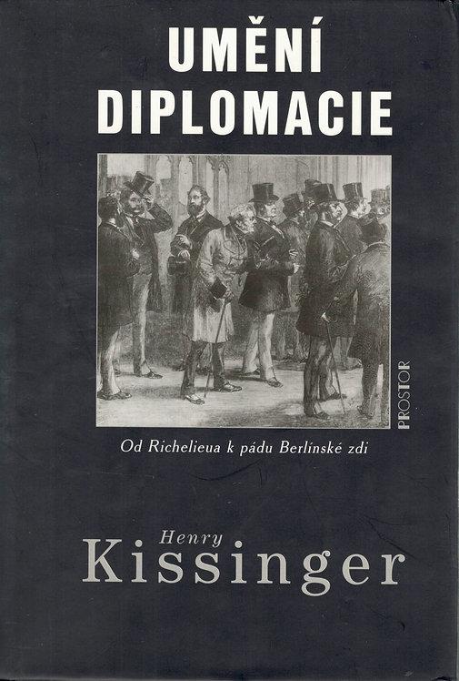Kissinger Henry, Umění diplomacie. Od Richelieua k pádu Berlínské zdi