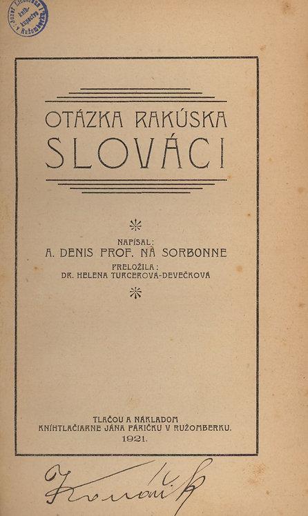Denis A., Otázka Rakúska Slováci
